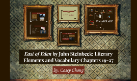 East of Eden by John Steinbeck: Literary Elements and Vocabu