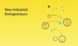 New Industrial Entrepreneurs