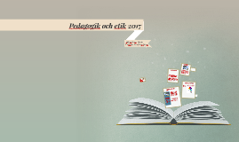 Pedagogik och etik 2017