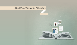 Identifying Theme in Literature