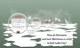 How do Mormons and non-Mormons coexist in Salt Lake City?