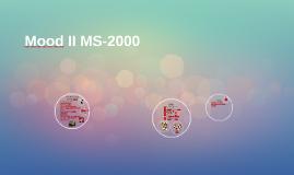 Mood II MS-2000