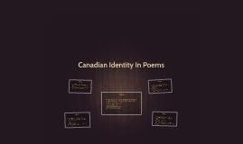 Canadian Identity In Poems