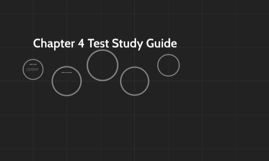 Chapter 4 Test Study Guide