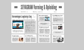 Strategisch Opleiden, het voorbeeld van Sevagram
