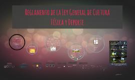 Copy of Reglamento de la Ley General de Cultura Física y Deporte