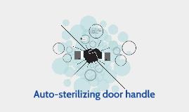 Auto-sterilizing door handle