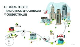 Copy of ESTUDIANTES CON TRASTORNOS EMOCIONALES Y CONDUCTUALES