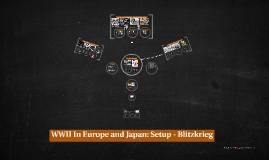 WWII: Setup - Blitzkrieg