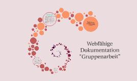 """Copy of Webfähige Dokumentation """"Gruppenarbeit"""""""