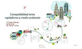 Compatibilidad entre capitalismo y medio ambiente