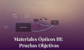 Materiales Ópticos III: