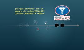 Copy of ¿Porqué prevenir con un seguro de salud?
