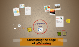 Sustaining the edge of offshoring - competition of India, Ch