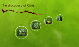 The discovery of Oing
