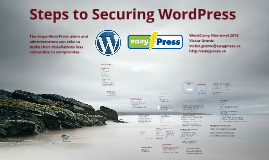 Steps to Securing WordPress - WordCamp Montreal