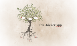 Live-Kicker App