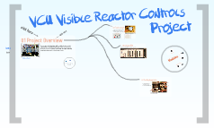 Copy of VCU Visible Reactor Prezi