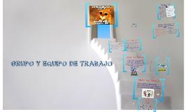 Copy of GRUPO Y EQUIPO DE TRABAJO