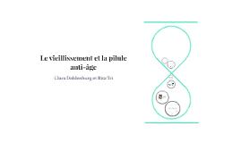 Le vieillissement et la pilule anti-age