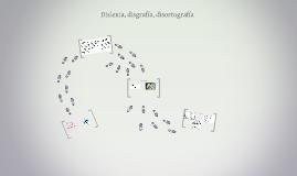 Dislexia, disgrafía, disortografía
