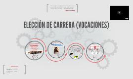 ELECCIÓN DE CARRERA (VOCACIONES)