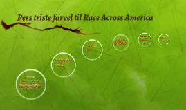 Copy of Pers triste farvel til Race Across America
