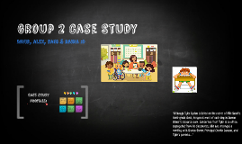 Group 2 Case Study