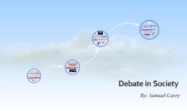 Debate in Society