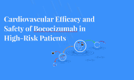 Cardiovascular Efficacy and Safety of Bococizumab in High-Ri