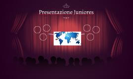 Presentazione Juniores