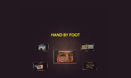 HAND BY FOOT