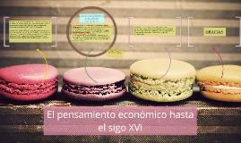 Copy of El pensamiento económico hasta el sigo XVI