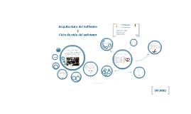 Ingeniería de Sistemas de Informacion II - Arqutectura y Ciclo de vida de Software