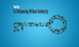 The Key to Influencing without Authority