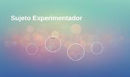 Sujeto Experimentador