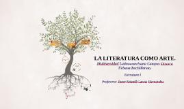 Copy of LA LITERATURA COMO ARTE.