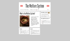 The Welfare System