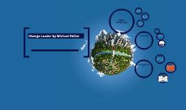 Change Leader by Michael Fullan