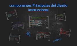componentes Principales del diseño instruccional