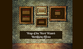 Copy of Ways of the Word Wizard: