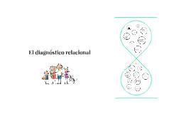 El diagnóstico relacional