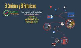 El Cubismo y El Futurismo