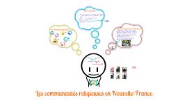 Les communautés religieuses en Nouvelle-France
