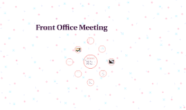 Front Office Meeting