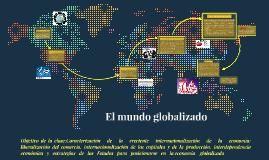 El mundo globalizado sus logros y falencias