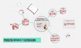 Copy of PRODUCTOS NOTABLES Y FACTORIZACIÓN