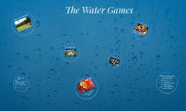 The Water Games