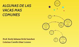 Copy of ALGUNAS DE LAS VACAS MAS COMUNES