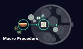 Macro Procedure
